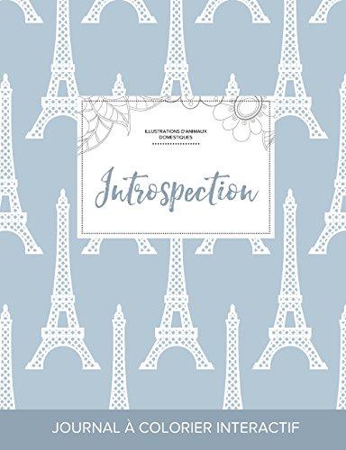 journal-de-coloration-adulte-introspection-illustrations-danimaux-domestiques-tour-eiffel-french-edition