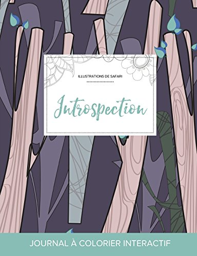 journal-de-coloration-adulte-introspection-illustrations-de-safari-arbres-abstraits-french-edition