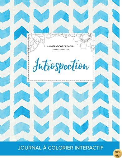 Journal de coloration adulte: Introspection (Illustrations de safari, Chevron aquarelle) (French Edition)