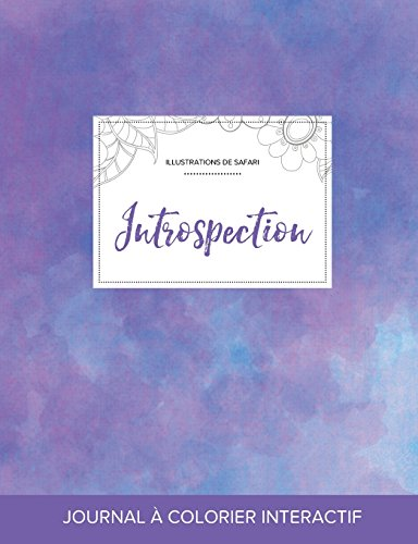 journal-de-coloration-adulte-introspection-illustrations-de-safari-brume-violette-french-edition