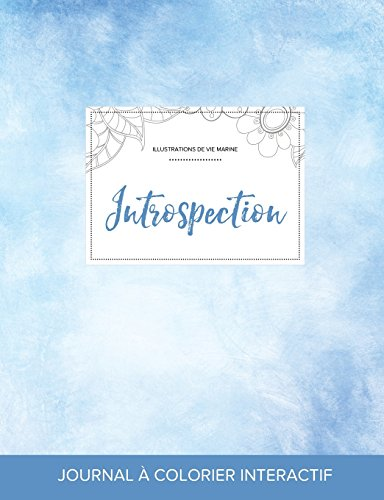 journal-de-coloration-adulte-introspection-illustrations-de-vie-marine-cieux-dgags-french-edition