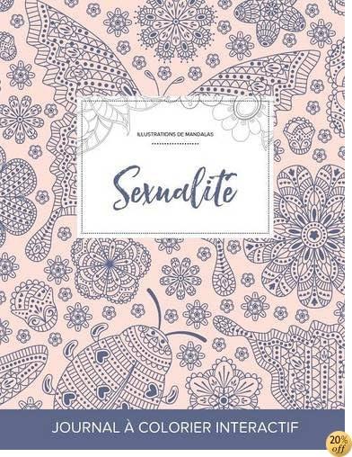 Journal de coloration adulte: Sexualité (Illustrations de mandalas, Coccinelle) (French Edition)