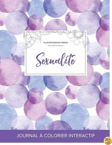 Journal de coloration adulte: Sexualité (Illustrations mythiques, Bulles violettes) (French Edition)