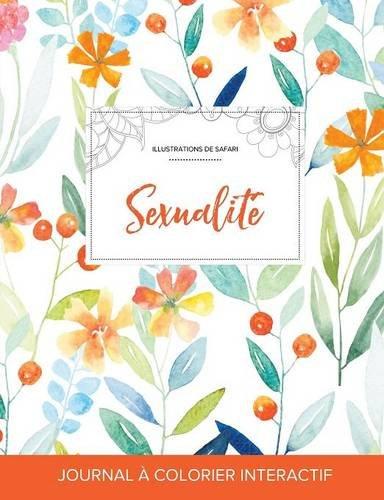 journal-de-coloration-adulte-sexualit-illustrations-de-safari-floral-printanier-french-edition