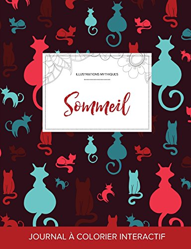 journal-de-coloration-adulte-sommeil-illustrations-mythiques-chats-french-edition