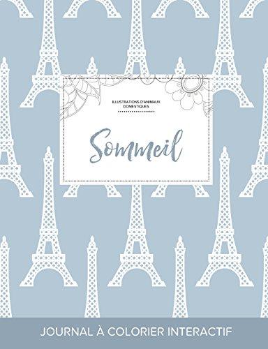 journal-de-coloration-adulte-sommeil-illustrations-danimaux-domestiques-tour-eiffel-french-edition