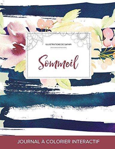 journal-de-coloration-adulte-sommeil-illustrations-de-safari-floral-nautique-french-edition