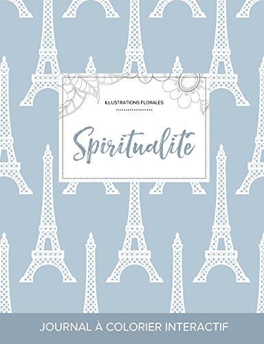 journal-de-coloration-adulte-spiritualit-illustrations-florales-tour-eiffel-french-edition