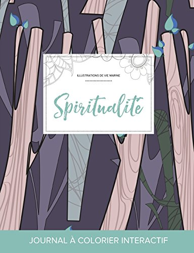 journal-de-coloration-adulte-spiritualit-illustrations-de-vie-marine-arbres-abstraits-french-edition