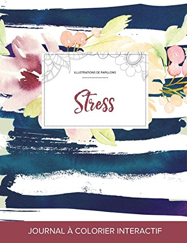 journal-de-coloration-adulte-stress-illustrations-de-papillons-floral-nautique-french-edition