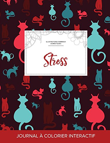 journal-de-coloration-adulte-stress-illustrations-danimaux-domestiques-chats-french-edition