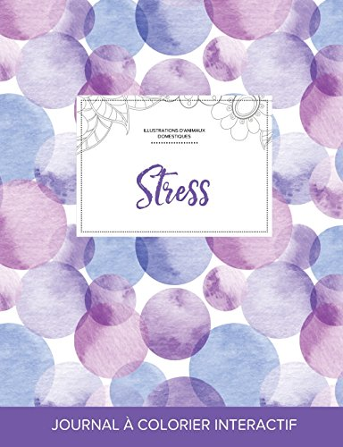 journal-de-coloration-adulte-stress-illustrations-danimaux-domestiques-bulles-violettes-french-edition