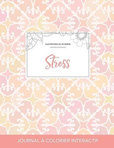 journal-de-coloration-adulte-stress-illustrations-de-vie-marine-lgance-pastel-french-edition