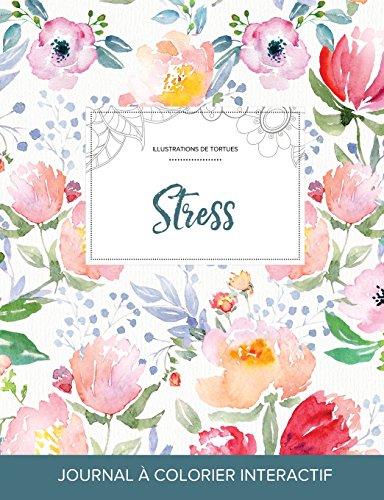 journal-de-coloration-adulte-stress-illustrations-de-tortues-la-fleur-french-edition
