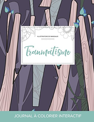 journal-de-coloration-adulte-traumatisme-illustrations-de-mandalas-arbres-abstraits-french-edition