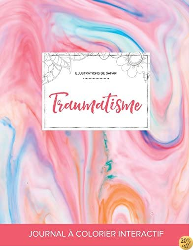 Journal de coloration adulte: Traumatisme (Illustrations de safari, Chewing-gum) (French Edition)