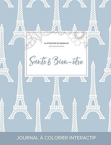 journal-de-coloration-adulte-sant-bien-tre-illustrations-de-mandalas-tour-eiffel-french-edition