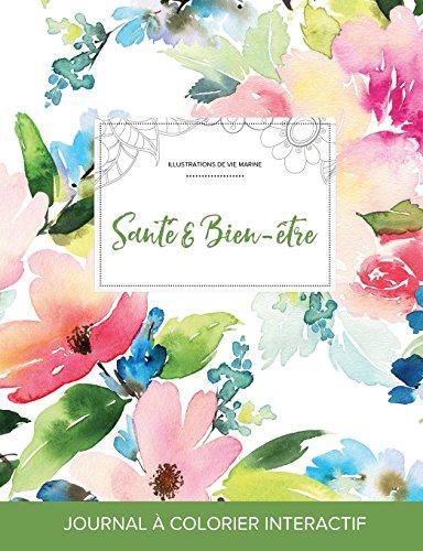 journal-de-coloration-adulte-sant-bien-tre-illustrations-de-vie-marine-floral-pastel-french-edition