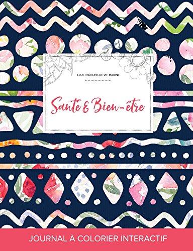 journal-de-coloration-adulte-sant-bien-tre-illustrations-de-vie-marine-floral-tribal-french-edition
