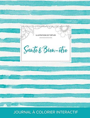 journal-de-coloration-adulte-sant-bien-tre-illustrations-de-tortues-rayures-turquoise-french-edition