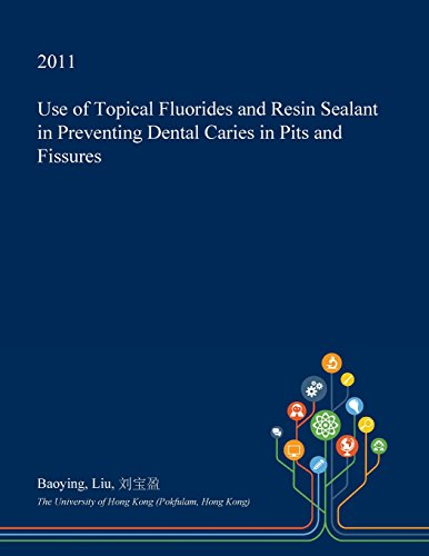 use-of-topical-fluorides-and-resin-sealant-in-preventing-dental-caries-in-pits-and-fissures