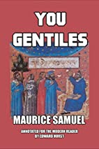 You Gentiles by Maurice Samuel