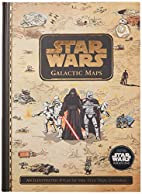 Star Wars Galactic Maps: An Illustrated…