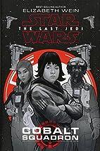 Star Wars: The Last Jedi Cobalt Squadron by…