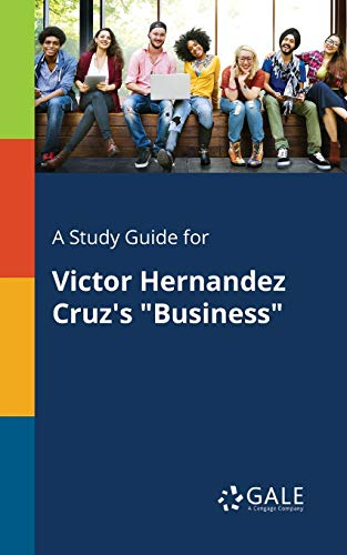 a-study-guide-for-victor-hernandez-cruzs-business