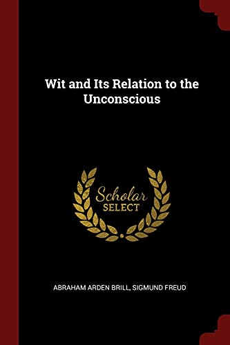 wit-and-its-relation-to-the-unconscious