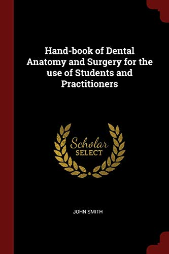 hand-book-of-dental-anatomy-and-surgery-for-the-use-of-students-and-practitioners