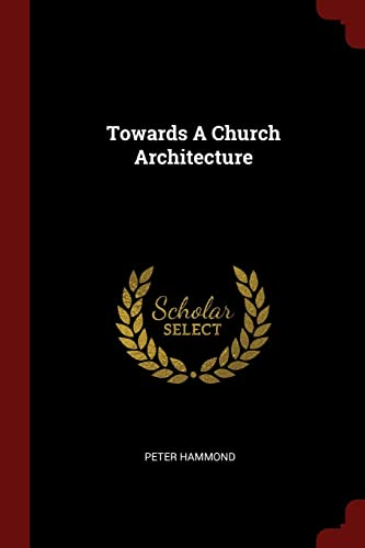towards-a-church-architecture