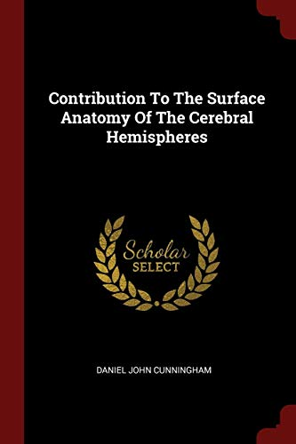 contribution-to-the-surface-anatomy-of-the-cerebral-hemispheres