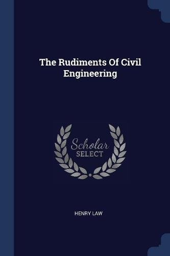 the-rudiments-of-civil-engineering
