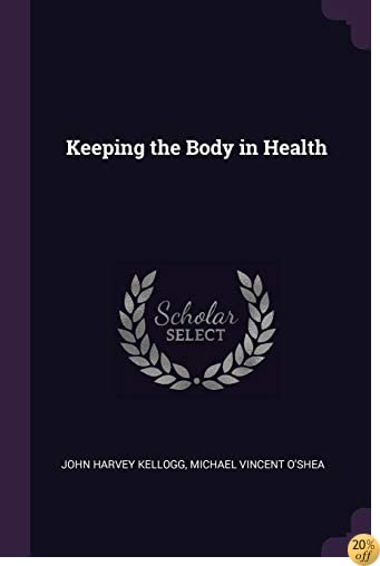 TKeeping the Body in Health