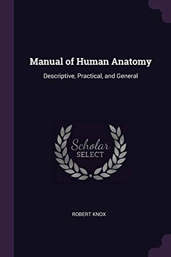 manual-of-human-anatomy-descriptive-practical-and-general