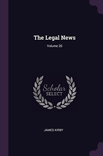 the-legal-news-volume-20