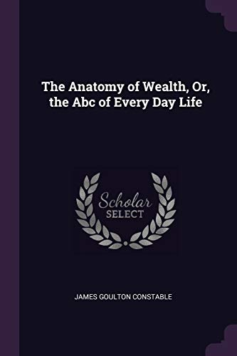 the-anatomy-of-wealth-or-the-abc-of-every-day-life