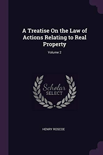 a-treatise-on-the-law-of-actions-relating-to-real-property-volume-2