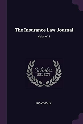 the-insurance-law-journal-volume-11