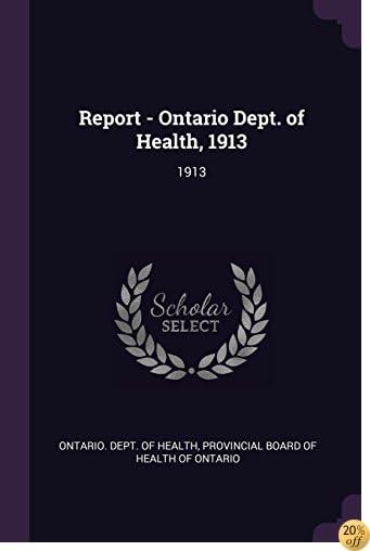 TReport - Ontario Dept. of Health, 1913