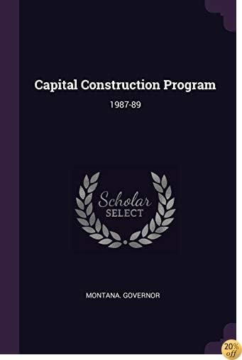 Capital Construction Program: 1987-89