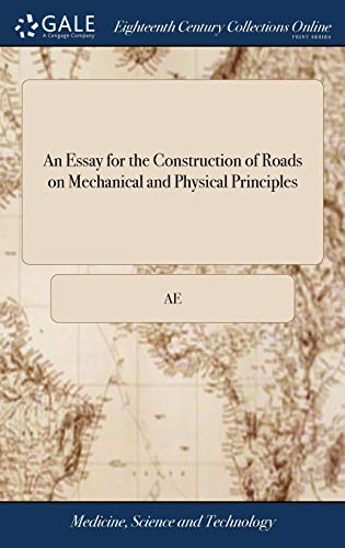 an-essay-for-the-construction-of-roads-on-mechanical-and-physical-principles