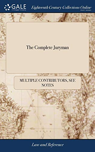 the-complete-juryman-or-a-compendium-of-the-laws-relating-to-jurors