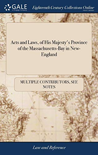 acts-and-laws-of-his-majestys-province-of-the-massachusetts-bay-in-new-england