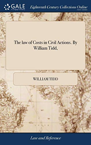 the-law-of-costs-in-civil-actions-by-william-tidd