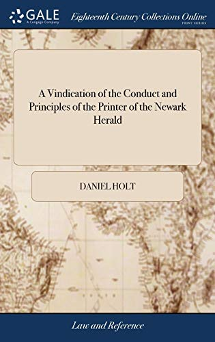 a-vindication-of-the-conduct-and-principles-of-the-printer-of-the-newark-herald-an-appeal-to-the-justice-of-the-people-of-england-on-the-result-of-prosecutions-for-libels-with-an-appendix