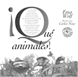 Wolf, Ema: Que animales! (Spanish Edition)