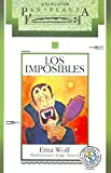 Wolf, Ema: Los imposibles (Spanish Edition)