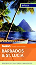 Fodor's In Focus Barbados & St. Lucia,…